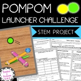 PomPom Launcher S.T.E.M. Challenge - Fun Beginning-of-Year Learning!