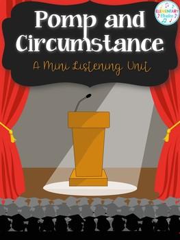 Pomp and Circumstance - A Mini Listening Unit