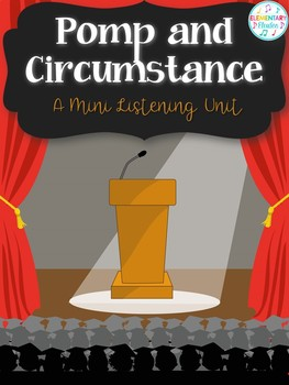 Pomp and Circumstance - A Mini Listening Unit