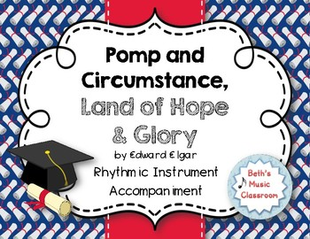 Pomp and Circumstance - Graduation Song with Rhythmic Accompaniment