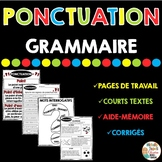 Ponctuation - GRAMMAIRE - French grammar unit