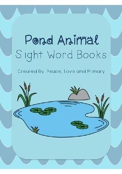 Pond Animal Sight Word Books - ReadyGen Aligned