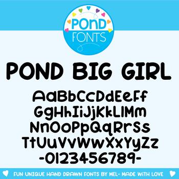 Pond Big Girl Font