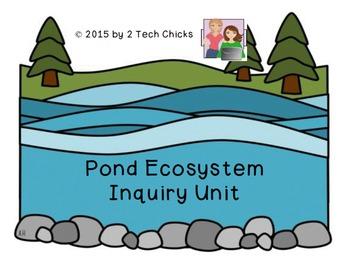 Ecosytems:  Pond Ecosystems Inquiry Unit