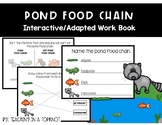 Pond Food Chain Adapted Work Book
