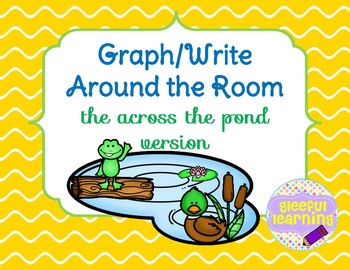 Pond Life Graph/Write Around the Room #1-10
