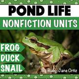 Pond Life Nonfiction Units