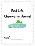 Pond Life Observation Journal