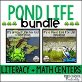 Pond Life Literacy and Math Centers Bundle