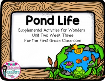 Pond Life-Supplemental Activities for Wonders Unit 2 Week 3