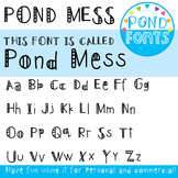 Pond Mess Font - Fonts for Commercial Use