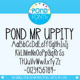 Font - Pond Mr Uppity - Commercial and Personal Use Font