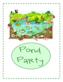 Pond Party