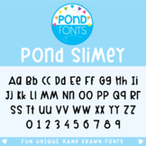Pond Slimey Font - Personal and Commercial Use