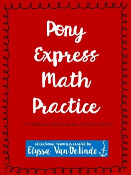 Pony Express Math Practice