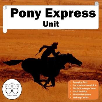 Pony Express No Prep Unit includes Non-fiction Text No Pre