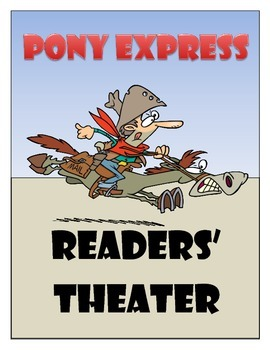 Pony Express - Readers' Theater