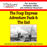 Pony Express: The End - Printable and Digital Activities