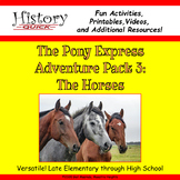 Pony Express: The Horses - Printable and Digital Activities