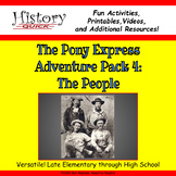 Pony Express: The People - Printable and Digital Activities