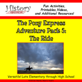 Pony Express: The Ride - Printable and Digital Activities
