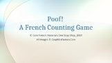 Poof! A French Numbers 1-10 Counting Game