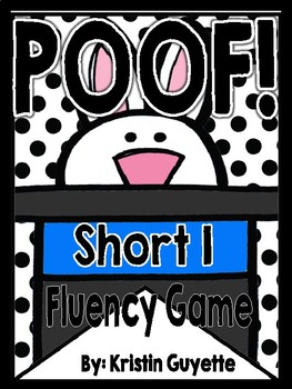 Poof!  Short I Fluency Game