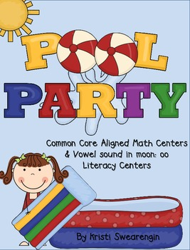 Pool Party! Common Core Aligned Math and Literacy Centers (sound in moon)