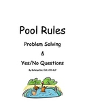 Pool Rules Problem Solving and Yes/No Questions