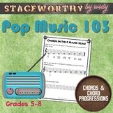 Pop Music: Introduction to Chords: The I-V-vi-IV Chord Progression Grades 5-8