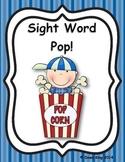 Pop!  A Kindergarten Sight Word Game