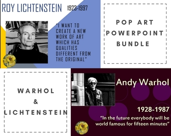 Pop Art Power Point *BUNDLE* (Warhol and Lichtenstein)