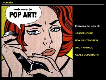 Pop Art: Presentation Exploring the Work of 4 Pop Artists
