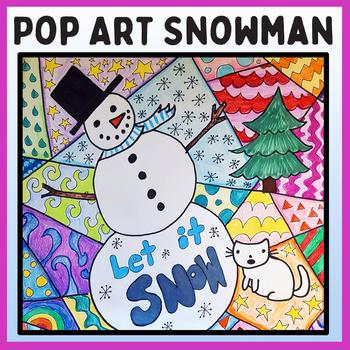 Winter Pop Art Snowman Art Project- Fun Winter Art Lesson