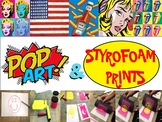 Pop Art and Styrofoam Prints