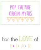 Pop Culture Origin Myth BUNDLE!