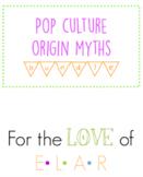 Pop Culture Origin Myth BUNDLE!