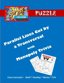 Pop Culture Puzzle - Parallel Lines Cut by a Transversal A