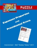 Pop Culture Puzzle - Simplify Exponents - Presidential Trivia CROSS CURRICULUM