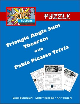 Pop Culture Puzzle - Triangle Angle Sum Theorem with Algebra - and Pablo Picasso