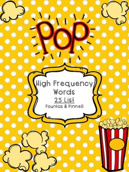 Fountas and Pinnell POP!  25 Word List
