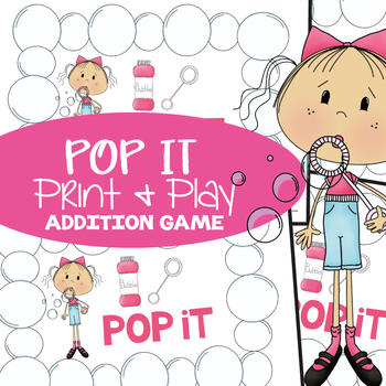 Addition Game - Pop It! Math Center - Print and Play