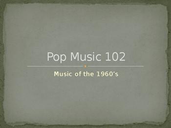 Pop Music 102 - 1960s
