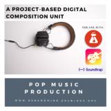 Pop Music Production: A Comprehensive Digital Music Unit