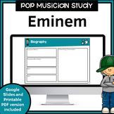 Pop Music Study for use with Google Slides | Eminem