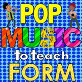Pop Music To Teach Musical Form