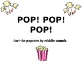 Pop! Pop! Pop! For Middle Sounds