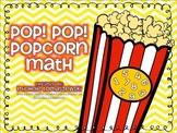 Pop! Pop! Popcorn Math
