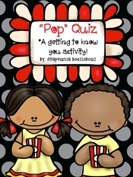 """Pop"" Quiz (A Getting To Know You Activity, Ice-Breaker)"