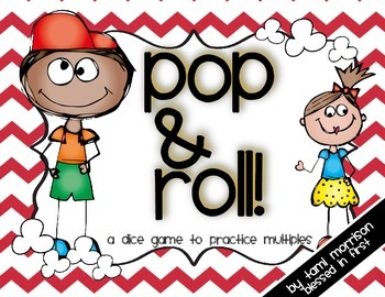 Pop & Roll [a math game for multiples]